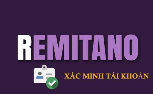 hướng dẫn xác thực tài khoản remitano