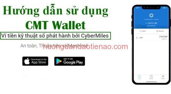 Hướng dẫn tải ví CMT Wallet